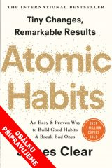 Atomové návyky - Atomic Habits: An Easy & Proven Way to Build Good Habits & Break Bad Ones, James Clear